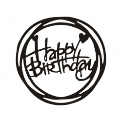Printable Heaven die - Happy Birthday Circle (1pc)
