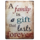 Metal Sign - A Family is a Gift