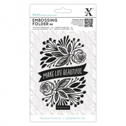 A6 Xcut Embossing Folder - Make Life Beautiful (XCU 515231)