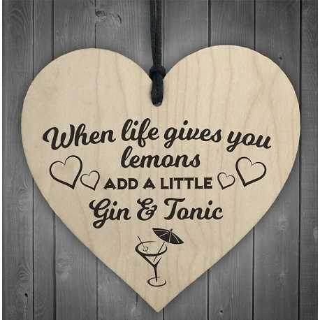 Wooden sign - When Life Gives You Lemons, add Gin (1pc)