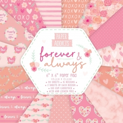 Paper Addicts Forever & Always 6x6 Paper Pad (PAPAD050)