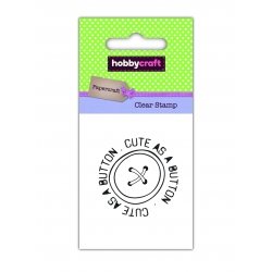 Hobbycraft Clear Stamp - Cute as a Button (50310HC)
