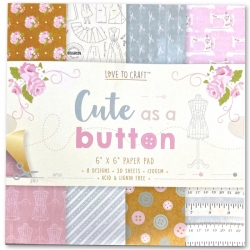Love to Craft 6x6 Paper Pad - Cute as a Button (LCPAP001)