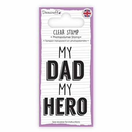 Dovecraft Clear Stamp - My Dad My Hero (DCSTP095)