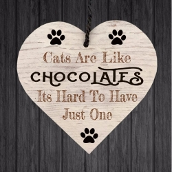 Wooden sign - Cats are like Chocolates (1pc)