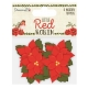 Dovecraft Little Red Robin - Wooden Poinsettia Toppers (DCTOP103X18)