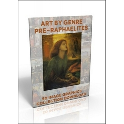 Download - 50 Image Graphics Collection - Art by Genre, Pre-Raphaelites