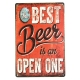 Metal Sign - The Best Beer is an Open One