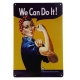 Metal Sign - We Can Do It