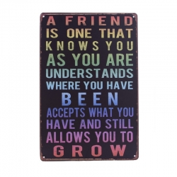 Metal Sign - A Friend is one....